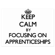 Keep Calm by focusing on Apprenticeshi Invitations