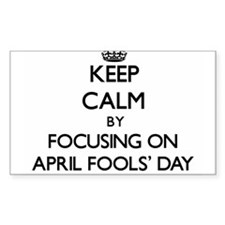 Keep Calm by focusing on April Fools' Day Decal