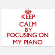 Keep Calm by focusing on My Piano Invitations