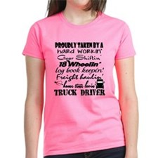 Proudly Taken by a Truck Driv Tee
