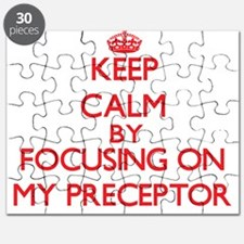 Keep Calm by focusing on My Preceptor Puzzle