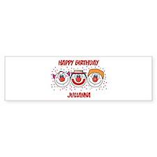 Happy Birthday JULIANNA (clow Bumper Bumper Sticker