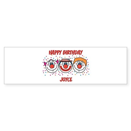 Happy Birthday JOYCE (clowns) Bumper Sticker
