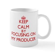 Keep Calm by focusing on My Producer Mugs