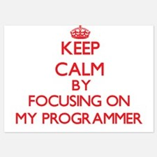 Keep Calm by focusing on My Programmer Invitations