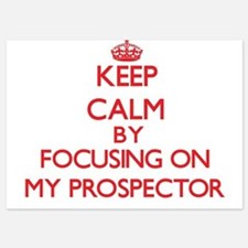 Keep Calm by focusing on My Prospector Invitations