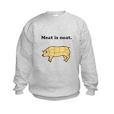 Meat is neat. Sweatshirt