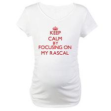 Keep Calm by focusing on My Rasc Shirt