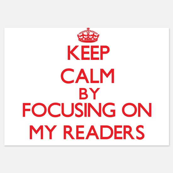 Keep Calm by focusing on My Readers Invitations