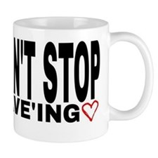 can't stop rave'ing Small Mug