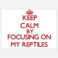 Keep Calm by focusing on My Reptiles Invitations