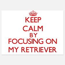 Keep Calm by focusing on My Retriever Invitations