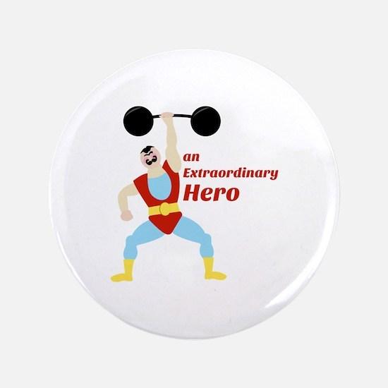 "Extraordinary Hero 3.5"" Button"