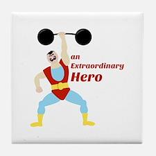 Extraordinary Hero Tile Coaster