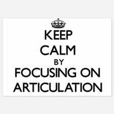 Keep Calm by focusing on Articulation Invitations