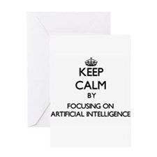 Keep Calm by focusing on Artificial Greeting Cards