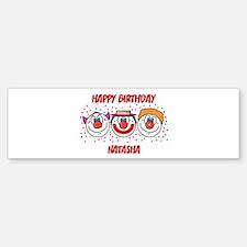 Happy Birthday NATASHA (clown Bumper Bumper Bumper Sticker