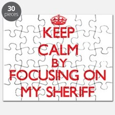 Keep Calm by focusing on My Sheriff Puzzle