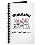 Bowling Ain't For Sissies Journal