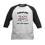 Bowling Ain't For Sissies Kids Baseball Jersey