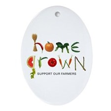 Home Grown. Support our Farme Oval Ornament