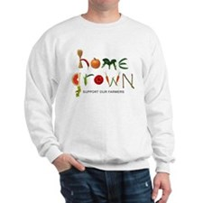Home Grown. Support our Farme Sweatshirt