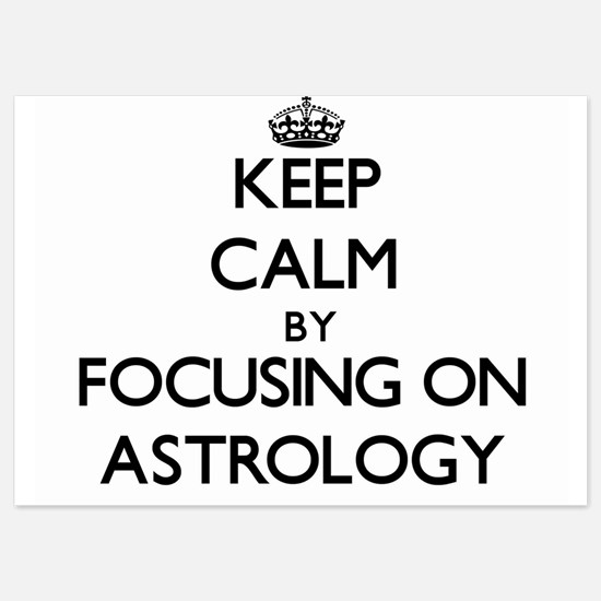 Keep Calm by focusing on Astrology Invitations