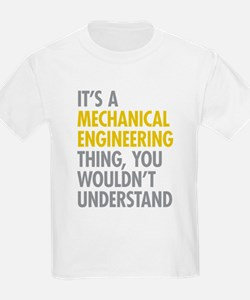 Mechanical Engineering Thing T-Shirt