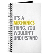 Its A Mechanics Thing Journal