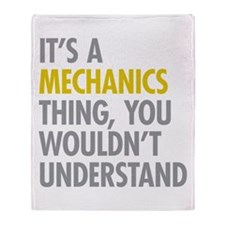 Its A Mechanics Thing Throw Blanket