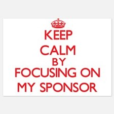 Keep Calm by focusing on My Sponsor Invitations