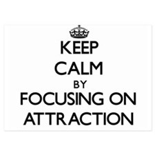 Keep Calm by focusing on Attraction Invitations