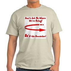 Don't Ask Me Light T-Shirt