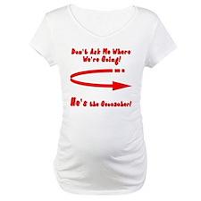 Don't Ask Me Shirt