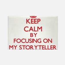 Keep Calm by focusing on My Storyteller Magnets