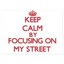 Keep Calm by focusing on My Street Invitations