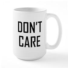 DON'T CARE Mugs
