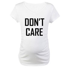 DON'T CARE Shirt