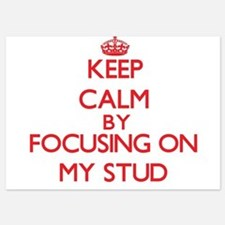 Keep Calm by focusing on My Stud Invitations
