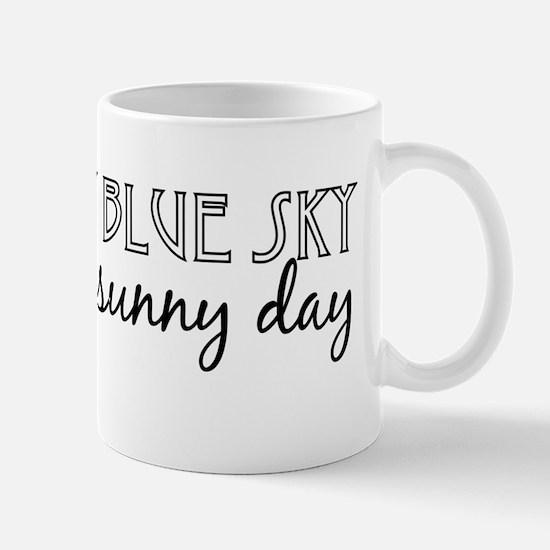 You're my blue sky Mug