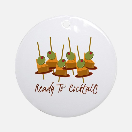 Ready to Cocktail Ornament (Round)