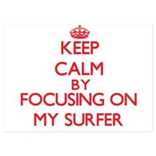 Keep Calm by focusing on My Surfer Invitations