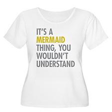 Its A Mermaid T-Shirt
