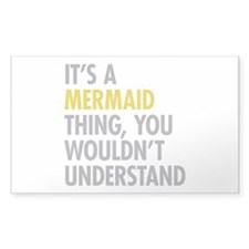 Its A Mermaid Thing Decal