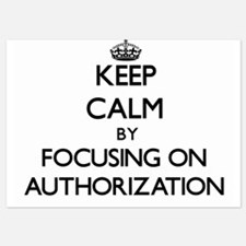 Keep Calm by focusing on Authorization Invitations