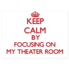 Keep Calm by focusing on My Theater Ro Invitations