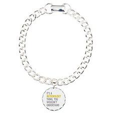 Its A Meteorology Thing Bracelet