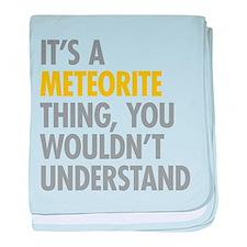 Its A Meteorite Thing baby blanket