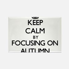 Keep Calm by focusing on Autumn Magnets