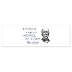 William Lloyd Garrison Bumper Bumper Sticker
